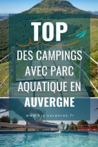camping auvergne avec parc aquatique