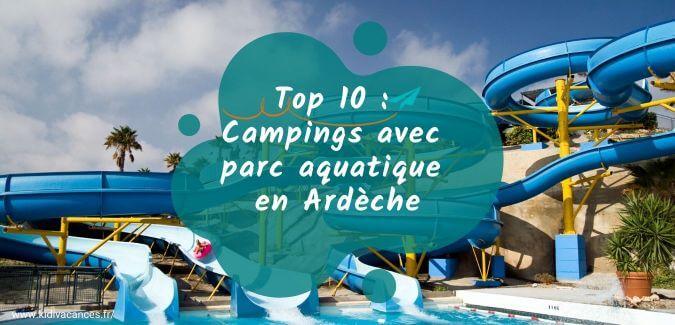 camping ardeche parc aquatique
