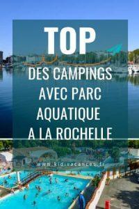 camping la rochelle avec parc aquatique