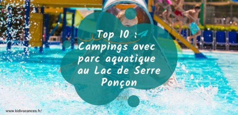 Top 5 camping au lac de serre pon on avec parc aquatique - Camping lac serre poncon piscine ...